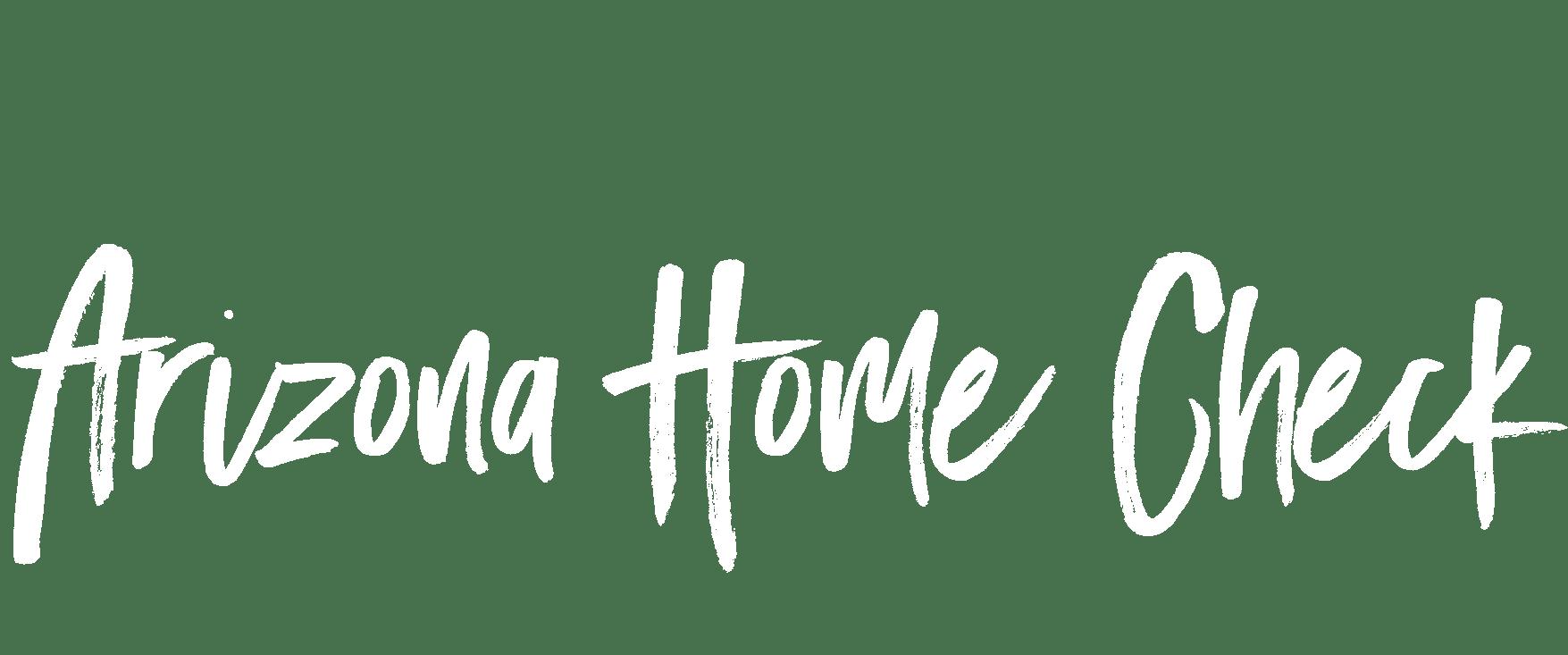 Arizona Home Check